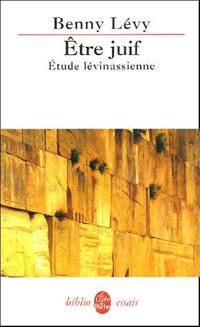 9782253001812: Etre juif : Etude lévinassienne