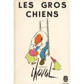 Les Gros Chiens: Chaval