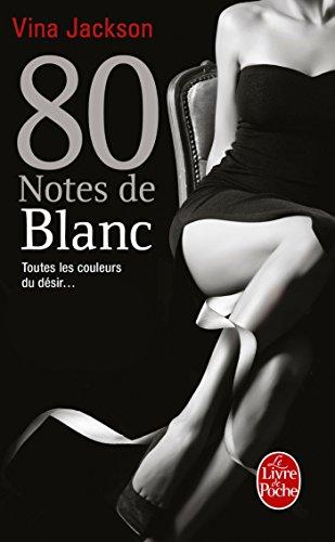 9782253002239: 80 notes de blanc (80 notes, Tome 5)