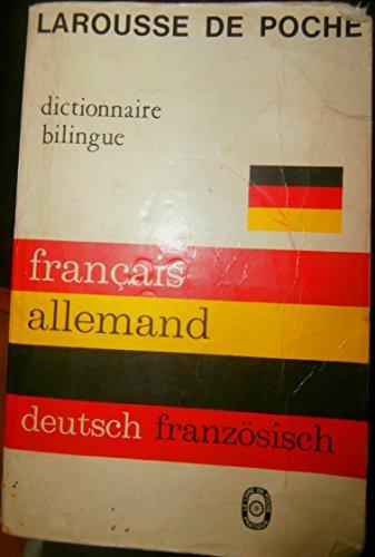 Larousse De Poche. Français-allemand, [allemand-français]: Collectif