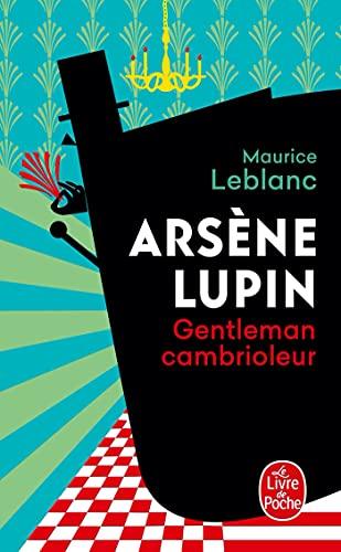 9782253002826: Arsene Lupin Gentleman Cambrioleur (Le Livre de Poche)