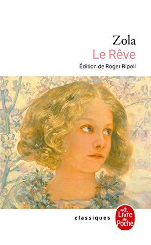 Le Reve (Ldp Classiques) (French Edition): Zola, Emile