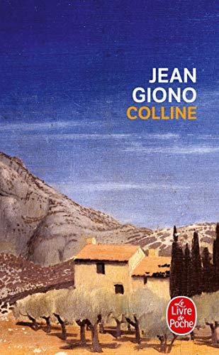 9782253002895: Colline (Ldp Litterature) (French Edition)