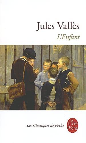 9782253002918: L'enfant : Jacques Vingtras (Le Livre de Poche)