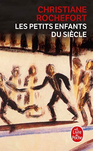 9782253002949: Les Petits Enfants Du Siecle (Ldp Litterature)