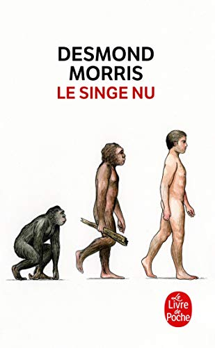 9782253003052: Le Singe NU (Ldp Litterature) (French Edition)