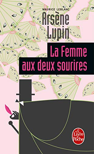 9782253003151: La Femme Aux Deux Sourires (Arsene Lupin) (French Edition)