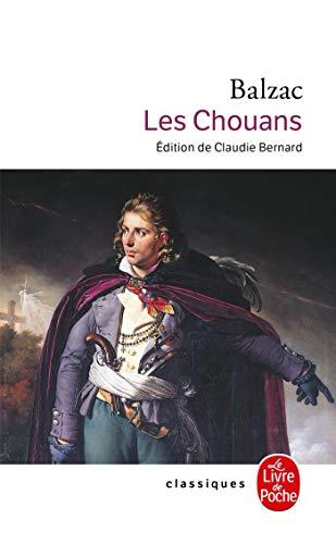 Les Chouans (Le Livre de Poche): Balzac, Honore De