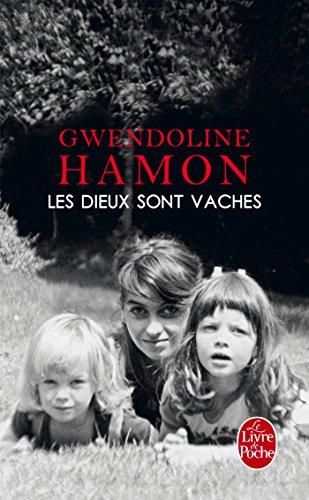 DIEUX SONT VACHES (LES): HAMON GWENDOLINE