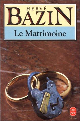 9782253003427: Le Matrimoine (Livre De Poche) (French Edition)