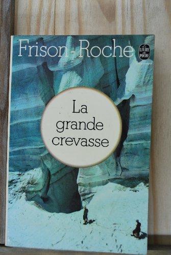 9782253003519: Le Grande Crevasse
