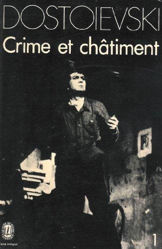 CRIME ET CHATIMENT. Tome 1 (Le Livre: Dostoïevski, Fédor
