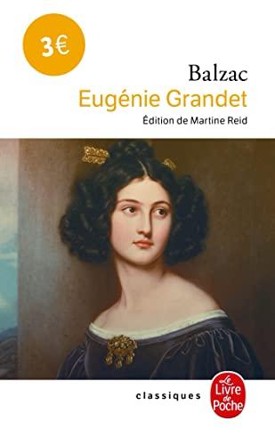 Eugenie Grandet (Le Livre de poche classique,: Honore de Balzac