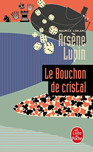 9782253003878: Arsene Lupin Le Bouchon de Cristal (Ldp Policiers) (English and French Edition)