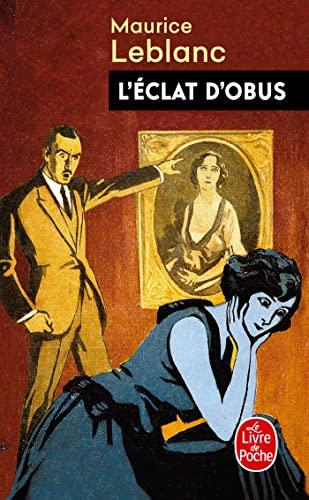 L'Eclat d'Obus: Leblanc, Maurice