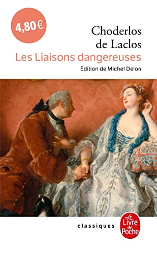 Les Liaisons Dangereuses (Ldp Classiques) (French Edition): Laclos, Choderlos De,