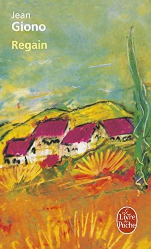 9782253004028: Regain (Le Livre De Poche) (French Edition)