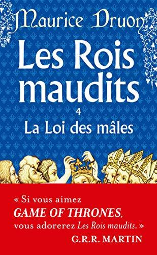 9782253004059: Les Rois maudits, tome 4 : La Loi des Mâles