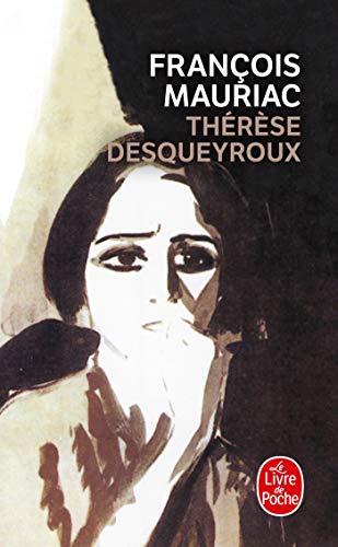 9782253004219: Thérèse Desqueyroux (Littérature & Documents)