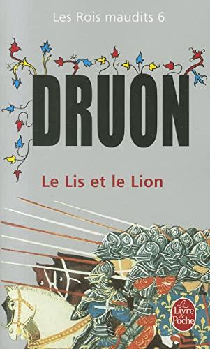 9782253004653: Les Rois maudits, tome 6 : Le Lis et le Lion