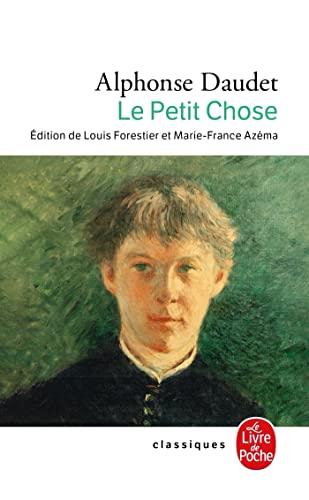 9782253004882: Le Petit Chose: Histoire D'Un Enfant (Le Livre de Poche) (Spanish Edition)