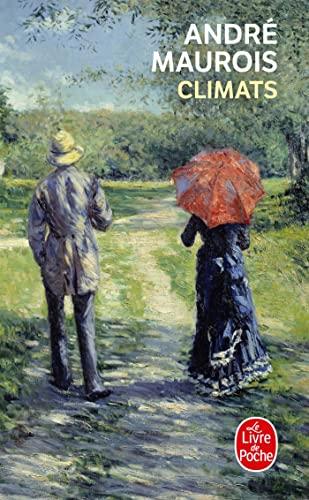 Climats (Le Livre de Poche) (French Edition): André Maurois