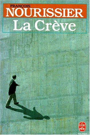 La Crève (2253004952) by Nourissier, François