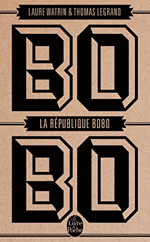 La République Bobo: Thomas Legrand