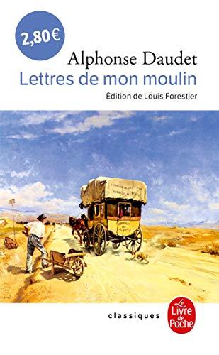 Lettres de mon moulin (Classiques de Poche): Daudet, Alphonse