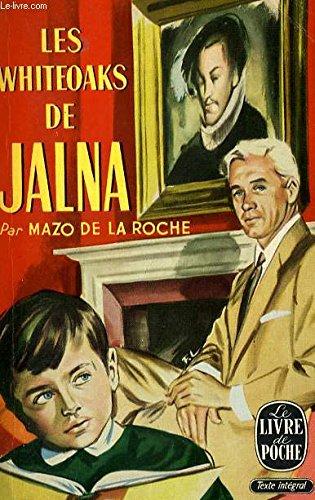 Les Whiteoaks de Jalna: MAZO DE LA