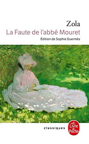 La Faute De L'Abbe Mouret (Le Livre: Zola, Emile