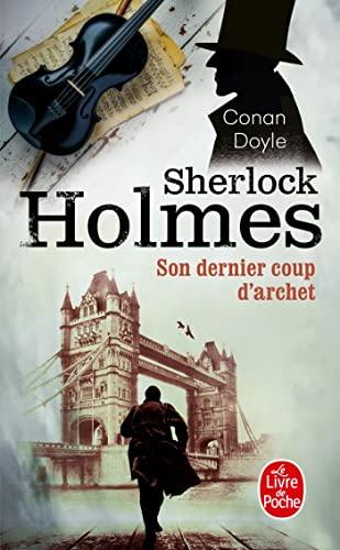9782253005742: Son Dernier Coup D'Archet (Sherlock Holmes) (Ldp Policiers) (French Edition)