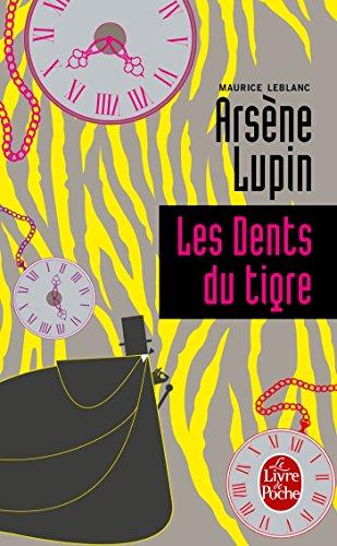 Les Dents Du Tigre (Ldp Policiers): Leblanc, Maurice