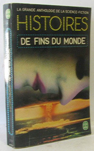 9782253006084: Histoires de fins du monde (la Grande anthologie de la Science-Fiction)