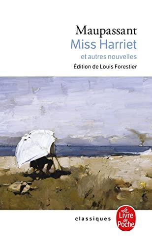 MISS HARRIET: MAUPASSANT GUY DE