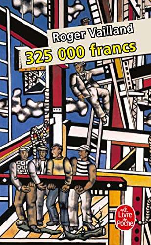325.000 Francs [French language] (French Edition): Roger Vailland