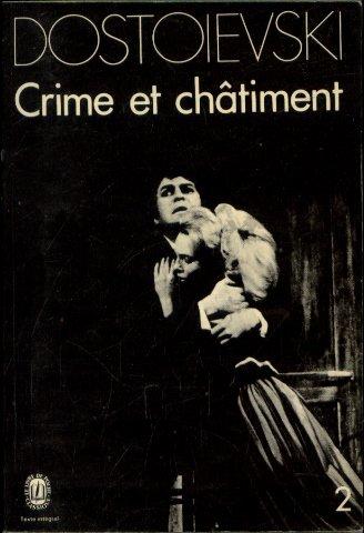 CRIME ET CHATIMENT. Tome 2 (Le Livre: Dostoïevski, Fédor