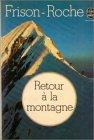 9782253006824: Retour a La montagne