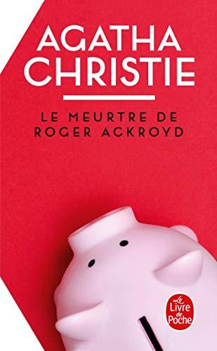 Le meurtre de Roger Ackroyd (Le Livre: Christie, Agatha