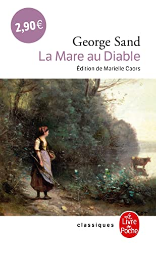 9782253007098: La Mare Au Diable (Ldp Classiques) (English and French Edition)