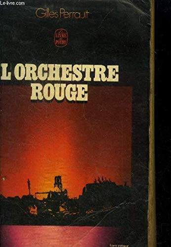 L'orchestre rouge: Gilles Perrault