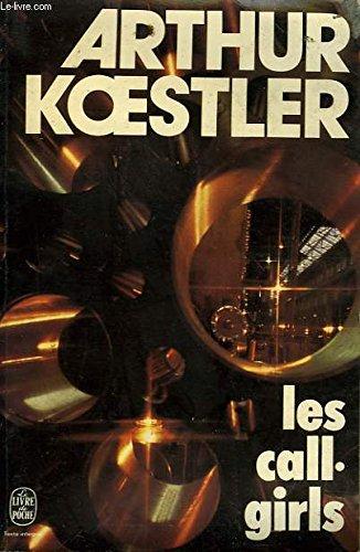 Les call-girls: KOESTLER, Arthur