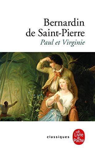 Paul et Virginie: Bernardin De St