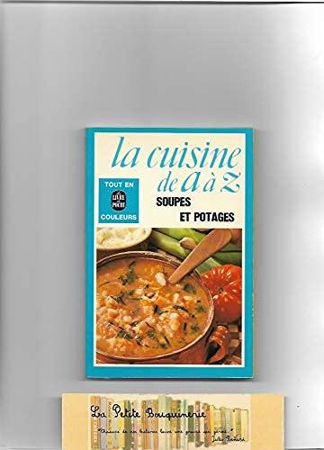 9782253007524: La cuisine de a a z... / soupes et potages