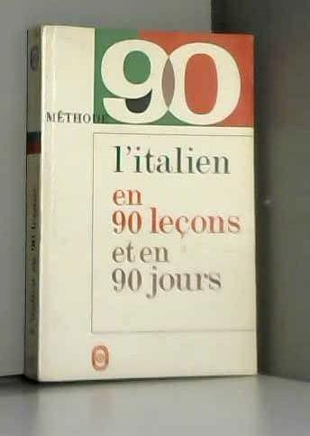 9782253007821: L'italien en 90 Lecons et en 90 Jours