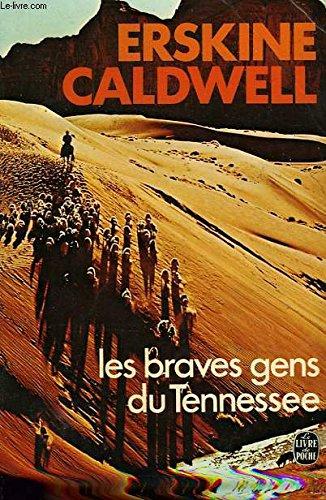 Les braves gens du Tennessee: CALDWELL, Erskine