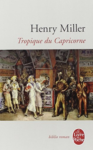 9782253008255: Le Tropique Du Capricorne (Ldp Litterature) (French Edition)
