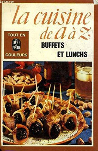 Buffets et lunchs: Fran?oise Burgaud