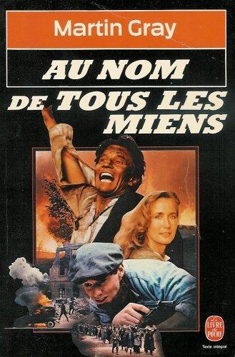 9782253008477: Au Nom De Tous Les Miens (French Edition)