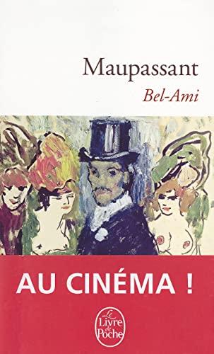 Bel-Ami [Mass Market Paperback] [Jan 01, 1999]: Guy de Maupassant